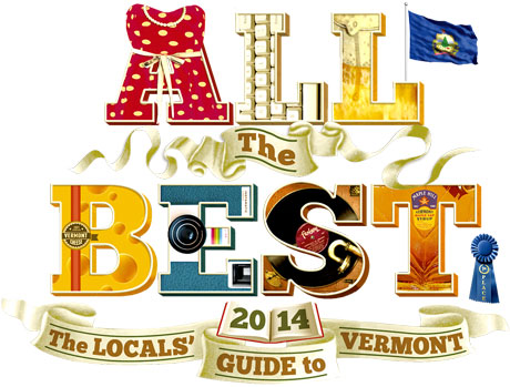 All the Best: Locals' Guide to Vermont 2014