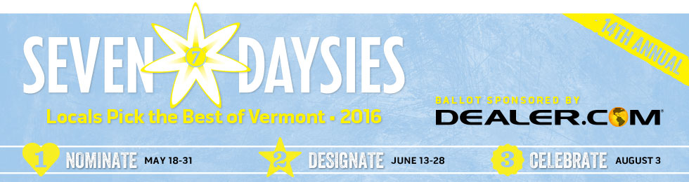 Seven Daysies: Locals Pick the Best of Vermont 2016. Presented by Dealer.com