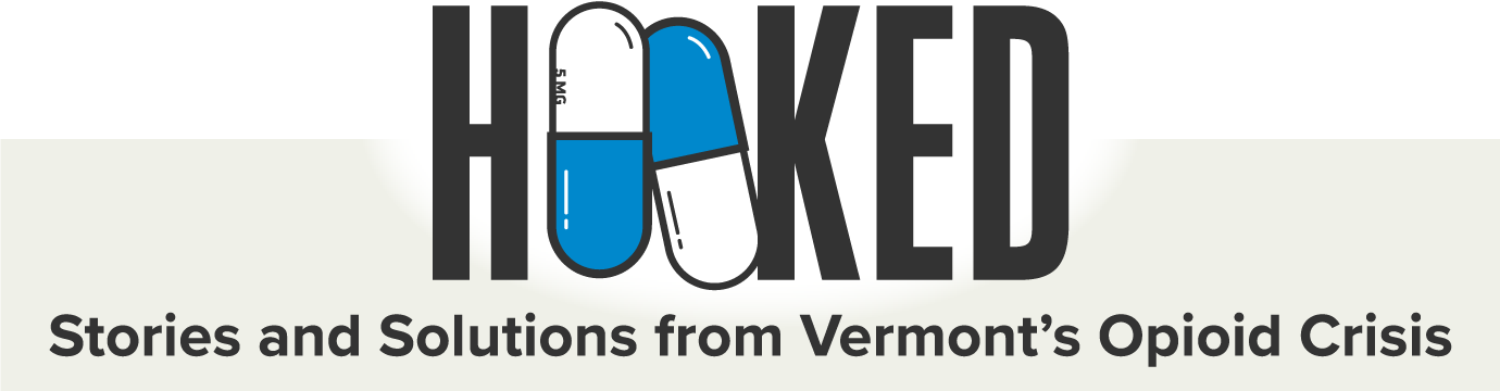 Hooked: Stories and Solutions from Vermont's Opioid Crisis
