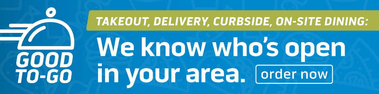Takeout, Delivery, Curbside, On-Site Dining: We know who's open in your area. Order now.
